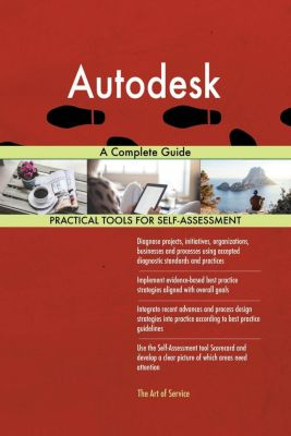 5STARCooks: Autodesk A Complete Guide, Gerardus Blokdyk