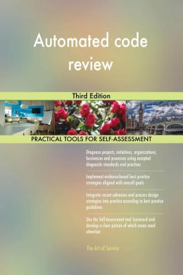 5STARCooks: Automated code review Third Edition, Gerardus Blokdyk