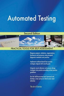 5STARCooks: Automated Testing Second Edition, Gerardus Blokdyk