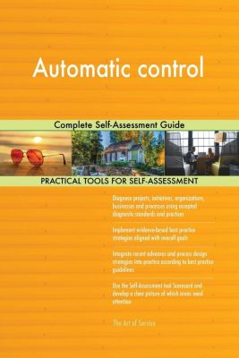 5STARCooks: Automatic control Complete Self-Assessment Guide, Gerardus Blokdyk