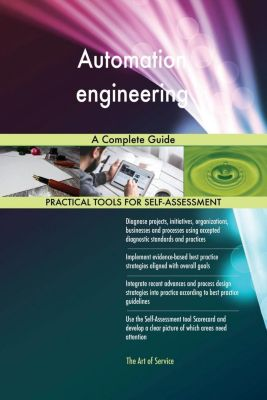 5STARCooks: Automation engineering A Complete Guide, Gerardus Blokdyk