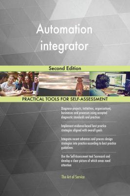 5STARCooks: Automation integrator Second Edition, Gerardus Blokdyk