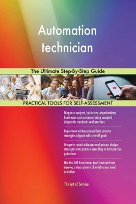 5STARCooks: Automation technician The Ultimate Step-By-Step Guide, Gerardus Blokdyk