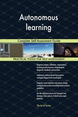 5STARCooks: Autonomous learning Complete Self-Assessment Guide, Gerardus Blokdyk