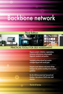 5STARCooks: Backbone network Third Edition, Gerardus Blokdyk