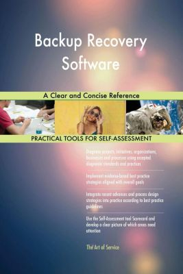 5STARCooks: Backup Recovery Software A Clear and Concise Reference, Gerardus Blokdyk