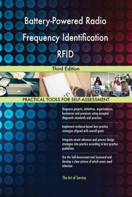 5STARCooks: Battery-Powered Radio Frequency Identification RFID Third Edition, Gerardus Blokdyk