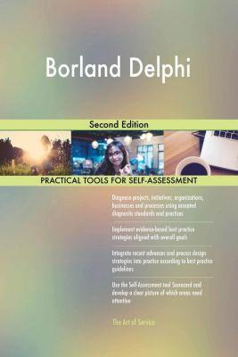 5STARCooks: Borland Delphi Second Edition, Gerardus Blokdyk