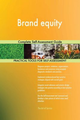 5STARCooks: Brand equity Complete Self-Assessment Guide, Gerardus Blokdyk