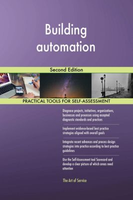 5STARCooks: Building automation Second Edition, Gerardus Blokdyk