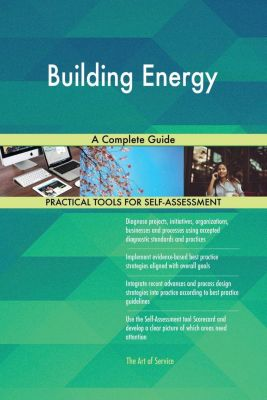 5STARCooks: Building Energy A Complete Guide, Gerardus Blokdyk