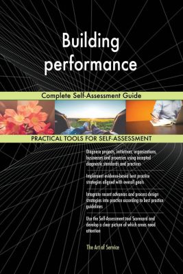 5STARCooks: Building performance Complete Self-Assessment Guide, Gerardus Blokdyk