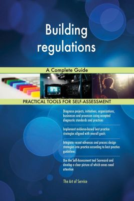 5STARCooks: Building regulations A Complete Guide, Gerardus Blokdyk