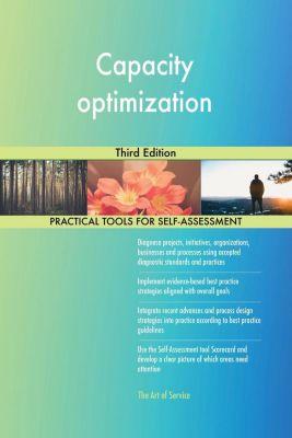 5STARCooks: Capacity optimization Third Edition, Gerardus Blokdyk