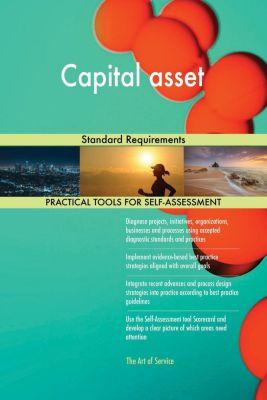 5STARCooks: Capital asset Standard Requirements, Gerardus Blokdyk