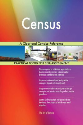 5STARCooks: Census A Clear and Concise Reference, Gerardus Blokdyk