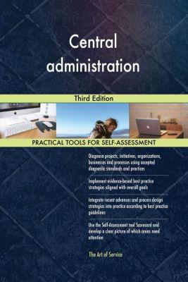 5STARCooks: Central administration Third Edition, Gerardus Blokdyk