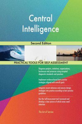 5STARCooks: Central Intelligence Second Edition, Gerardus Blokdyk