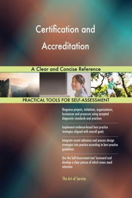 5STARCooks: Certification and Accreditation A Clear and Concise Reference, Gerardus Blokdyk