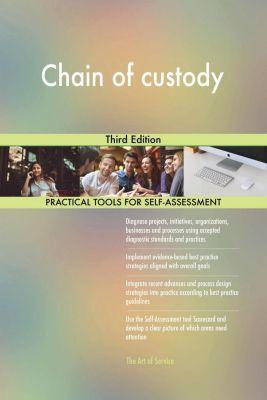 5STARCooks: Chain of custody Third Edition, Gerardus Blokdyk
