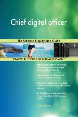 5STARCooks: Chief digital officer The Ultimate Step-By-Step Guide, Gerardus Blokdyk