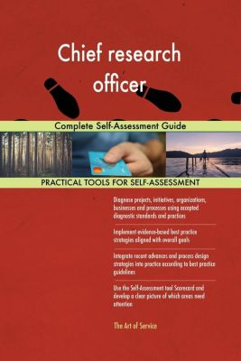 5STARCooks: Chief research officer Complete Self-Assessment Guide, Gerardus Blokdyk