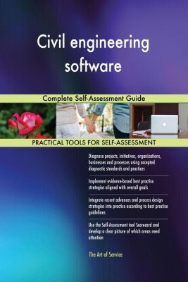 5STARCooks: Civil engineering software Complete Self-Assessment Guide, Gerardus Blokdyk