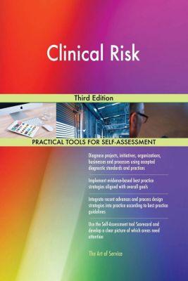 5STARCooks: Clinical Risk Third Edition, Gerardus Blokdyk