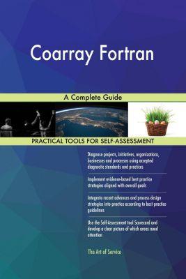 5STARCooks: Coarray Fortran A Complete Guide, Gerardus Blokdyk