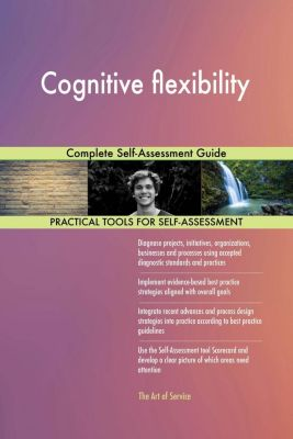 5STARCooks: Cognitive flexibility Complete Self-Assessment Guide, Gerardus Blokdyk
