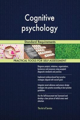 5STARCooks: Cognitive psychology Standard Requirements, Gerardus Blokdyk