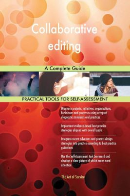 5STARCooks: Collaborative editing A Complete Guide, Gerardus Blokdyk