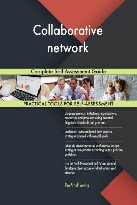 5STARCooks: Collaborative network Complete Self-Assessment Guide, Gerardus Blokdyk
