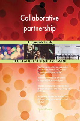 5STARCooks: Collaborative partnership A Complete Guide, Gerardus Blokdyk