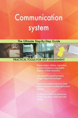 5STARCooks: Communication system The Ultimate Step-By-Step Guide, Gerardus Blokdyk