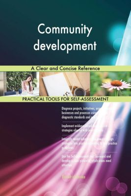 5STARCooks: Community development A Clear and Concise Reference, Gerardus Blokdyk