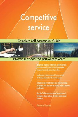 5STARCooks: Competitive service Complete Self-Assessment Guide, Gerardus Blokdyk