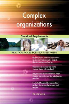 5STARCooks: Complex organizations Standard Requirements, Gerardus Blokdyk