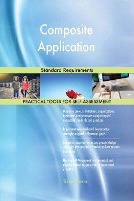 5STARCooks: Composite Application Standard Requirements, Gerardus Blokdyk