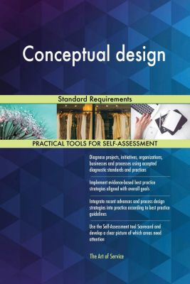 5STARCooks: Conceptual design Standard Requirements, Gerardus Blokdyk