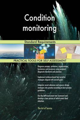 5STARCooks: Condition monitoring Standard Requirements, Gerardus Blokdyk