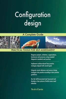 5STARCooks: Configuration design A Complete Guide, Gerardus Blokdyk