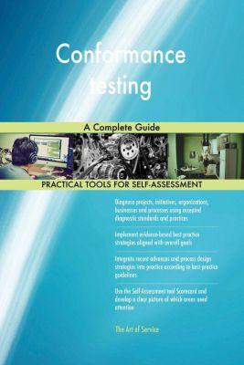 5STARCooks: Conformance testing A Complete Guide, Gerardus Blokdyk