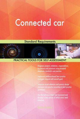 5STARCooks: Connected car Standard Requirements, Gerardus Blokdyk