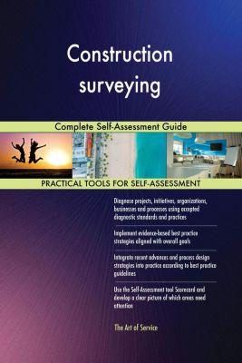 5STARCooks: Construction surveying Complete Self-Assessment Guide, Gerardus Blokdyk