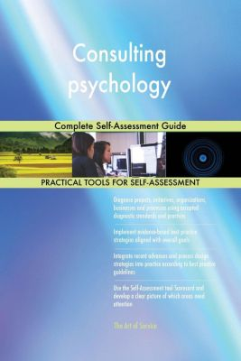 5STARCooks: Consulting psychology Complete Self-Assessment Guide, Gerardus Blokdyk
