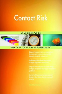5STARCooks: Contact Risk A Complete Guide, Gerardus Blokdyk