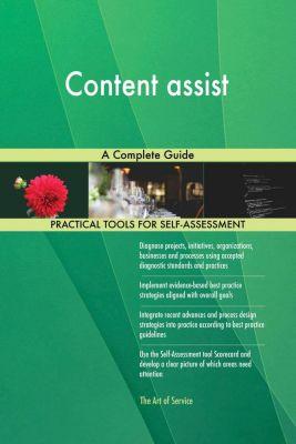 5STARCooks: Content assist A Complete Guide, Gerardus Blokdyk
