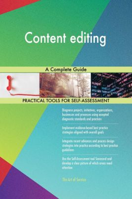 5STARCooks: Content editing A Complete Guide, Gerardus Blokdyk