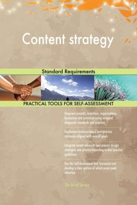 5STARCooks: Content strategy Standard Requirements, Gerardus Blokdyk